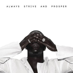 A$AP Ferg: Always Strive & Prosper