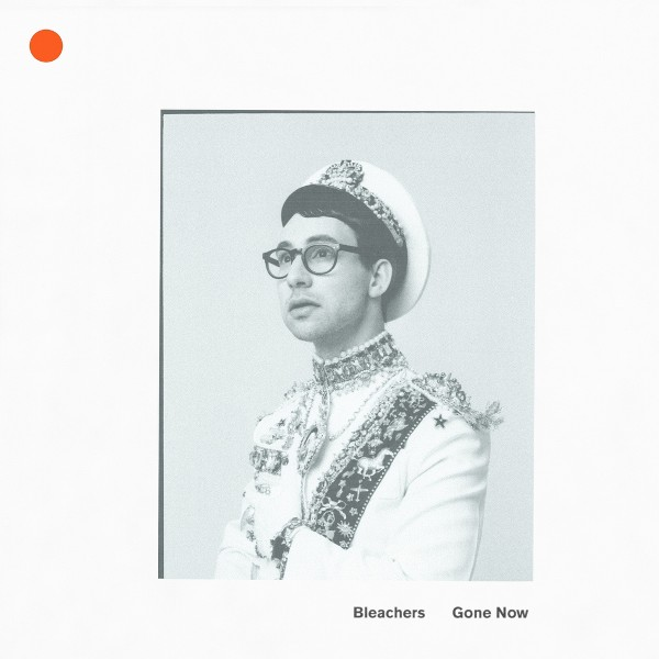 Bleachers: Gone Now product image