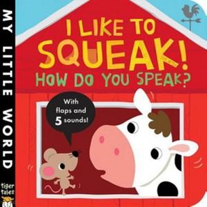 I Like to Squeak!