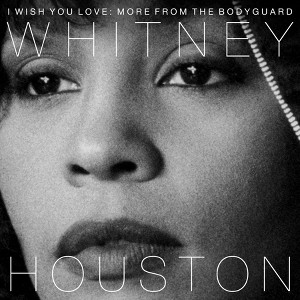 Whitney Houston: I Wish You Love
