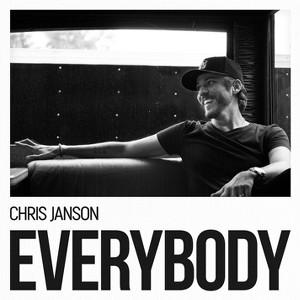 Chris Janson: EVERYBODY