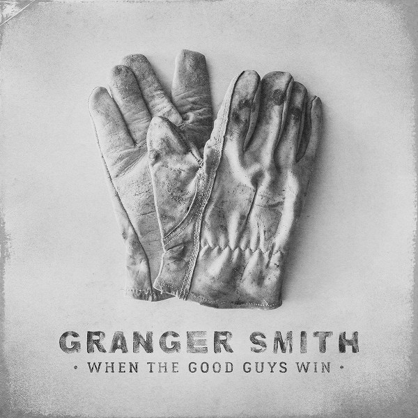 Granger Smith: When The Good Guys product image