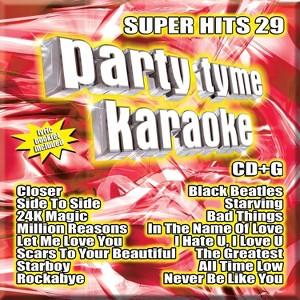 Party Tyme Karaoke:Super Hits 29